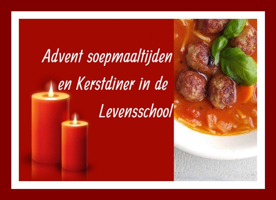 Advent soepmaaltijd en kerstdiner